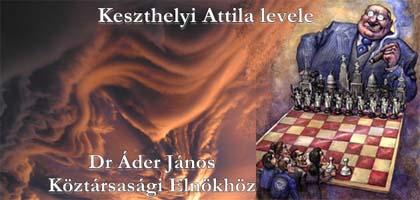 Keszthelyi Attila levele a Köztársasági Elnökhöz
