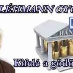 """""""DEVIZA-HITELEK"""" van kiút! Dr.Léhmann:Kifelé a gödörből a Kúria döntése figyelembevételével"""