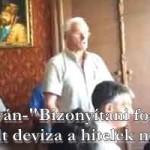 """Varga István-""""Bizonyítani fogom hogy nem volt deviza a hitelek mögött."""""""