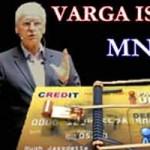 """Varga István MNB-Ez a """"termék"""" sem az Alaptörvénynek, sem a Nemzeti Hitvallásnak nem felel meg!"""
