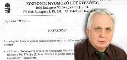 Dr Léhmann György- Feljelentés