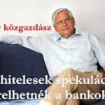 FIGYELEM! A devizahitelesek spekuláció miatt perelhetnék a bankokat+HANGFELVÉTEL!