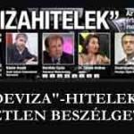 Devizahitelek.Beszélgetés-Dr.Damm Andrea, Kásler Árpád, Barabás Gyula, Doubravszky György
