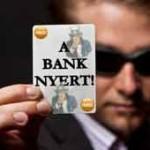 A bűvészkedés magasfoka-avagy a bank mindent visz