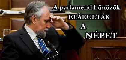 A parlamenti bűnözők is elárulták a népet-Ángyán József független országgyűlési képviselő közleménye