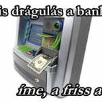 HOGY FOSZTANAK KI? Brutális drágulás a bankokban - íme, a friss adatok!