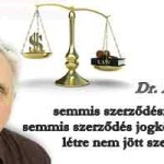 Varga Mihály Miniszter Úrnak-semmis szerződési feltétel a semmis szerződés jogkövetkezménye