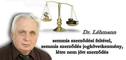 Dr.Léhmann György.Varga Mihály Miniszter Úrnak-semmis szerződési feltétel a semmis szerződés jogkövetkezménye