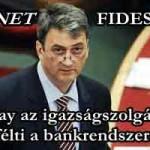 """DÖBBENET-FIDESZ-KDNP. Szász Károly kúriának írt levele után most Cséfalvay Zoltán félti az """"adósoktól"""" és az alapvető igazságoktól a bankokat"""