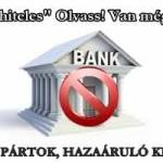KORRUPT PÁRTOK, HAZAÁRULÓ KÉPVISELŐK avagy a pénzügyi lufi aktív támogatói
