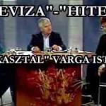 """""""DEVIZA""""-HITEL""""-KEREKASZTAL VARGA ISTVÁNNAL"""