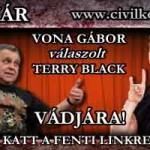 VONA GÁBOR REAGÁLT TERRY BLACK VÁDJAIRA