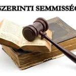 A HPT. SZERINTI SEMMISSÉGI OKOK-Nagy Éva, Balázs József