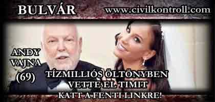 ANDY VAJNA (69) TÍZMILLIÓS ÖLTÖNYBEN VETTE EL TIMIT.