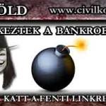 JELENTKEZTEK A BANKROBBANTÓK