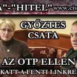 A GYŐZTES CSATA-avagy A kis Káplár Jancsi győztes csatája a nagy OTP ellen