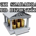 A BANKI SZABADRABLÁS ÚJABB BIZONYÍTÉKA.