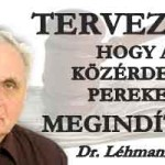 DR.LÉHMANN:TERVEZEM, HOGY A KÖZÉRDEKŰ PEREKET MEGINDÍTOM