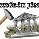 BANKCSŐDÖK JÖNNEK-MEGSZÓLALT AZ ÚJ CSÚCSVEZETŐ