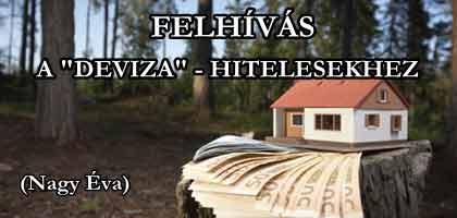 """FELHÍVÁS A """"DEVIZA""""-""""HITELESEKHEZ""""."""