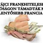 SVÁJCI FRANKHITELESEK BÍRÓSÁGON TÁMADTÁK MEG A LEGJELENTŐSEBB FRANCIA BANKOT