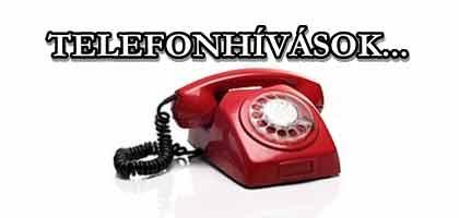TELEFONHÍVÁSOK.