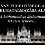 A KORMÁNY FELELŐSSÉGE AZ ÚJABB 2/3 FELHATALMAZÁSA ALAPJÁN