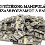 BIZONYÍTÉKOK: MANIPULÁLTÁK A DEVIZAÁRFOLYAMOT A BANKNÁL
