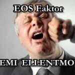 EOS FAKTOR – ÉRDEMI ELLENTMONDÁS
