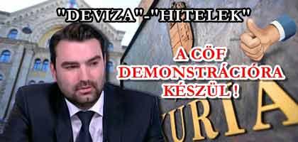 """A CÖF DEMONSTRÁCIÓRA KÉSZÜL - """"DEVIZA""""-""""HITELEK"""""""