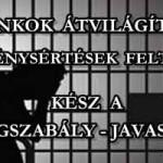 BANKOK ÁTVILÁGÍTÁSA, TÖRVÉNYSÉRTÉSEK FELTÁRÁSA.