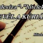 """""""DEVIZA""""-""""HITELES"""" LEVÉL A KÚRIÁNAK - HITELES MOZGALOM"""