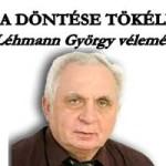 A KÚRIA DÖNTÉSE TÖKÉLETES! – DR. LÉHMANN GYÖRGY VÉLEMÉNYE