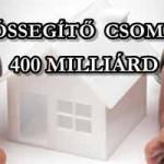 ADÓSSEGÍTŐ CSOMAG: 400 MILLIÁRD