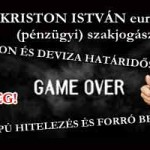 DEVIZA ALAPÚ HITELEZÉS ÉS FORRÓ BEFEKTETÉS – Dr. Kriston István
