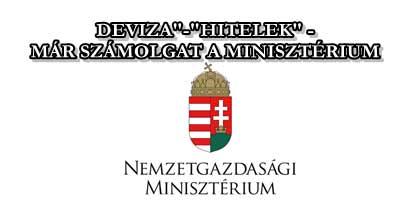 """""""DEVIZA""""-""""HITELEK"""" - MÁR SZÁMOLGAT A MINISZTÉRIUM."""