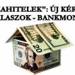 """""""DEVIZAHITELEK"""": ÚJ KÉRDÉSEK, ÚJ VÁLASZOK - BANKMONITOR."""