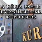 "A KÚRIA ESETE A ""DEVIZAHITELEKKEL"" - REPORTERS."