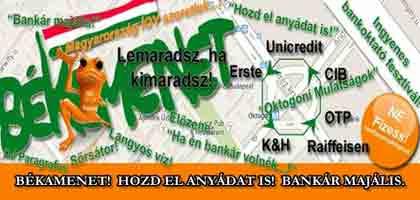 PÓKA LÁSZLÓ - BÉKAMENET: BANKÁR MAJÁLIS - HOZD EL ANYÁDAT IS!