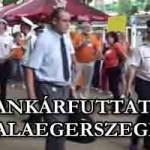 BANKÁRFUTTATÁS ZALAEGERSZEGEN