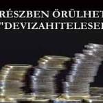 """CSAK RÉSZBEN ÖRÜLHETNEK A """"DEVIZAHITELESEK"""""""