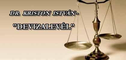 """DR. KRISTON ISTVÁN - """"DEVIZALEVÉL"""""""