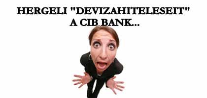 """HERGELI """"DEVIZAHITELESEIT"""" A CIB BANK."""