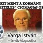 """VARGA ISTVÁN - KIT MENT A KORMÁNY """"DEVIZAHITELES"""" CSOMAGJA? OSZD MEG!"""