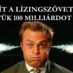 VISÍT A LÍZINGSZÖVETSÉG: SZERINTÜK 100 MILLIÁRDOT BUKNAK.