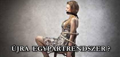 ÚJRA EGYPÁRTRENDSZER?