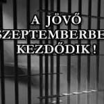 A JÖVŐ SZEPTEMBERBEN KEZDŐDIK!