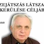 AZ ÖSSZEJÁTSZÁS LÁTSZATÁNAK ELKERÜLÉSE CÉLJÁBÓL