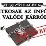 """""""DEVIZAHITELEK"""" - TITKOSAK AZ INFÓK A VALÓDI KÁRRÓL."""