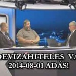 S.O.S.DEVIZAHITELES VAGYOK-2014-08-01 ADÁS!